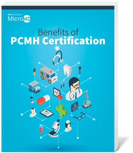 MicroMD - Benefits of PCMH Certification